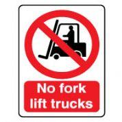 Prohibition safety sign - No Fork Lift Trucks 077